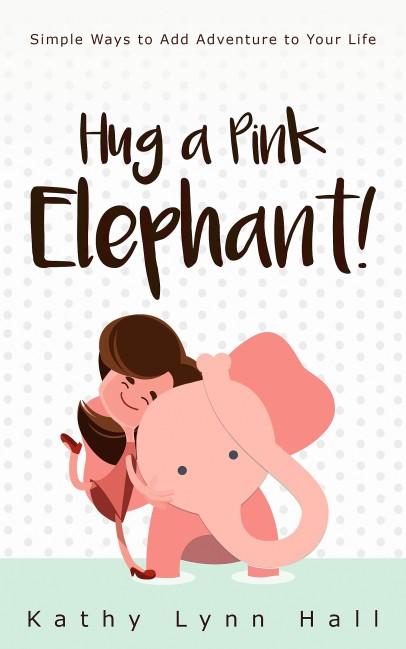 Final cover Hug a Pink Elephant